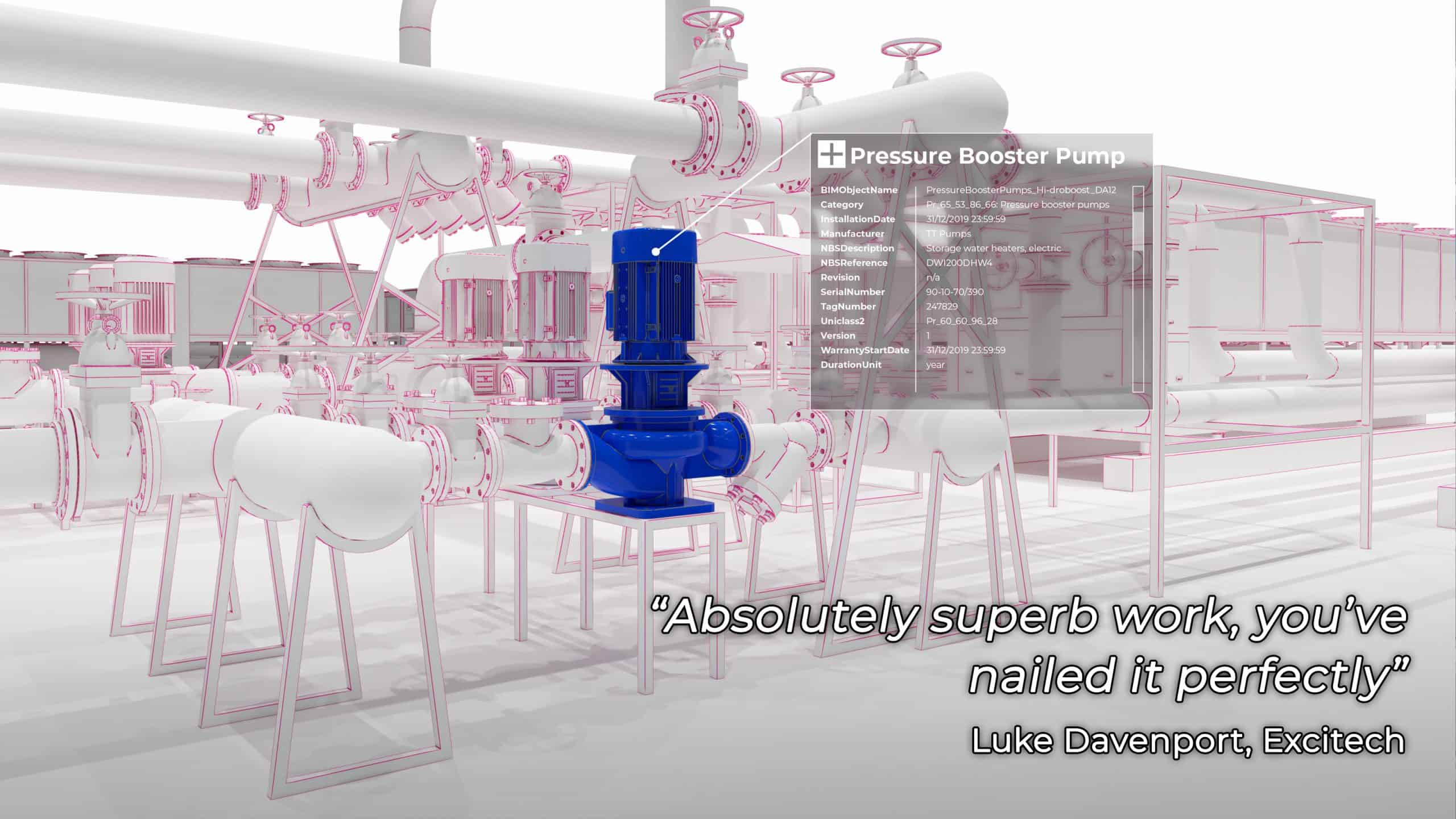"BIM model of pressure booster pump with testimonial: ""Absolutely superb work, you've nailed it perfectly"" Luke Davenport, Excitech"