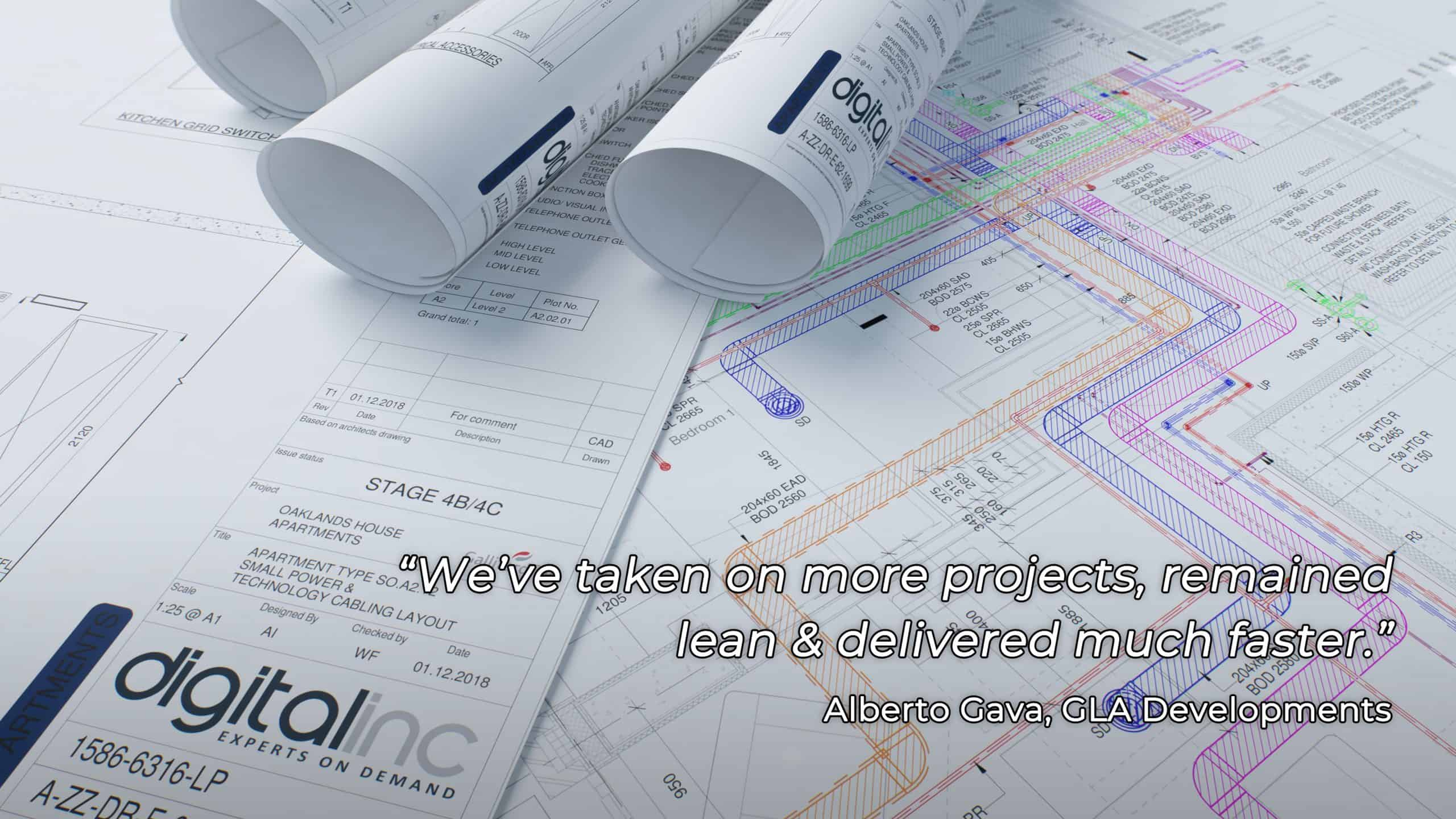 "Building plans with testimonial: ""We've taken on more projects, remained lean & delivered much faster."" Alberto Gava, GLA Developments"